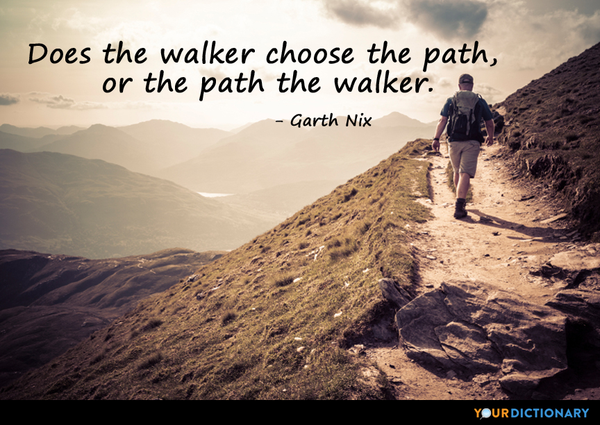 Does The Walker Choose The Path Or The Path The Walker Garth Nix