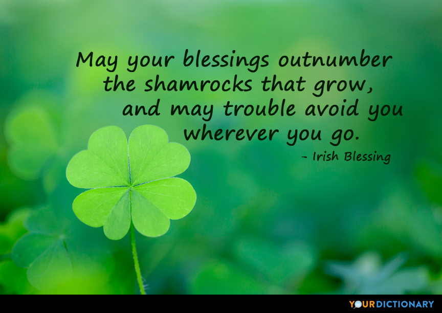 may your blessings outnumber the shamrocks that grow irish