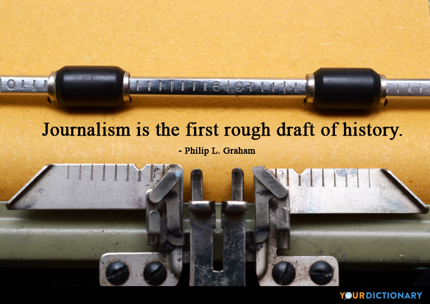 Journalism Quotes - Quotes about Journalism | YourDictionary