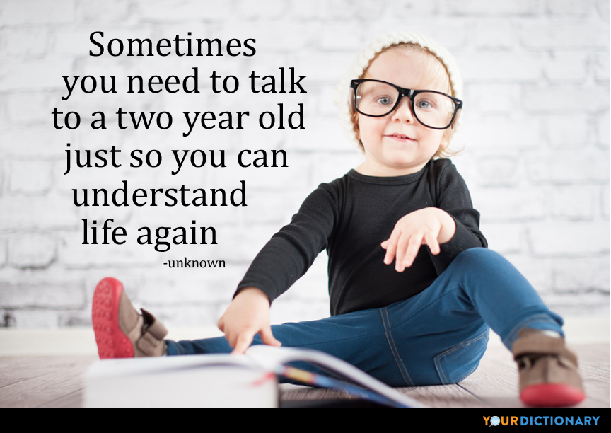 We Need To Talk About Kids And >> Sometimes You Need To Talk To A Two Year Old Just So You Ca