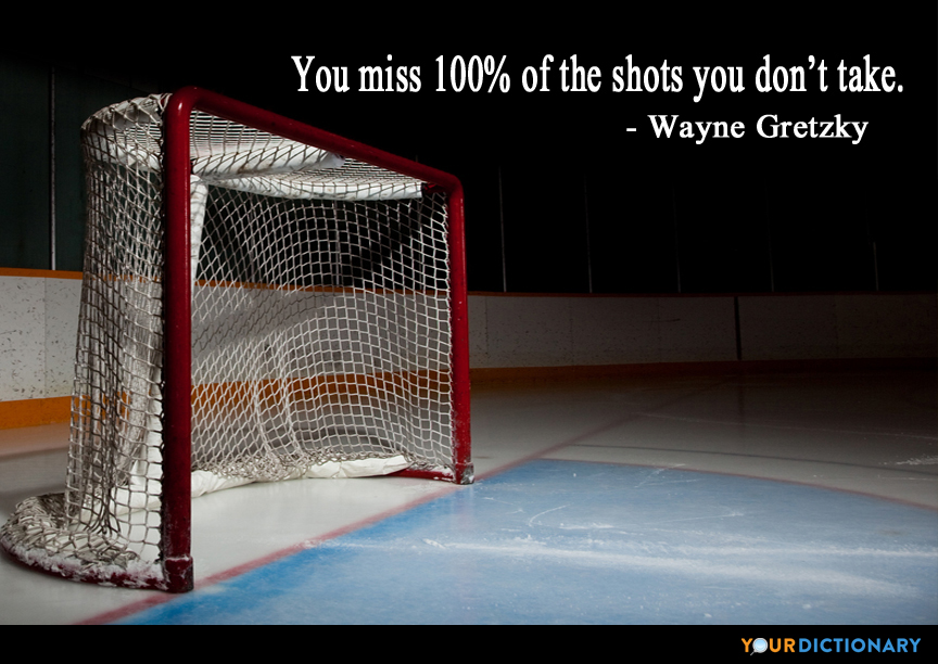 Wayne Gretzky Quotes | You Miss 100 Of The Shots You Don T Take Wayne Gretzky Quote