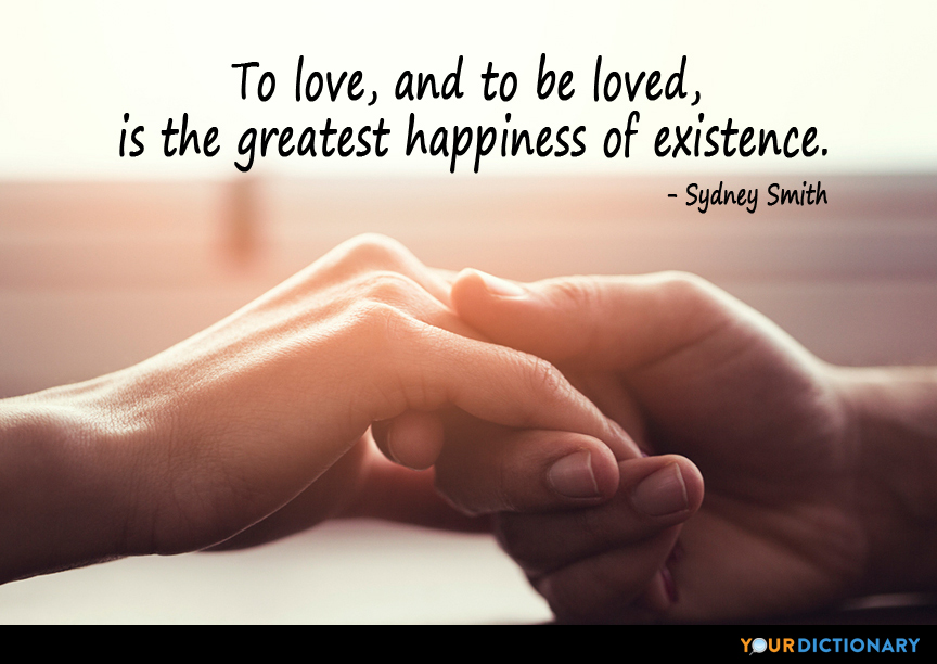 To Love And To Be Loved Is The Greatest Happiness Of Sydney Smith Quote