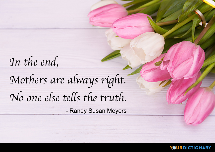 In The End Mothers Are Always Right No One Els Randy Susan